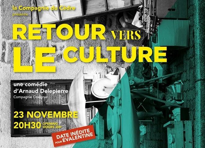 """""""Retour vers LE culture"""" – Samedi 23 novembre – 20h30 – Salle des Fêtes"""