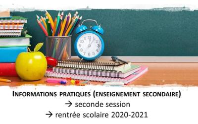 Infos pratiques fin d'année – rentrée 2020/2021 – enseignement secondaire